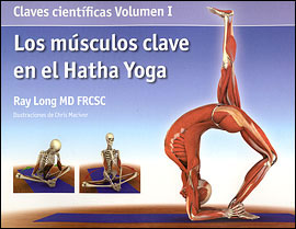 Los M�sculos clave en el Hatha Yoga VOL I
