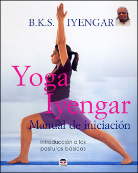 Yoga Iyengar Manual de Iniciación