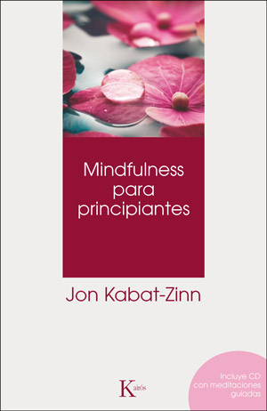 Mindfulness para principiantes + CD