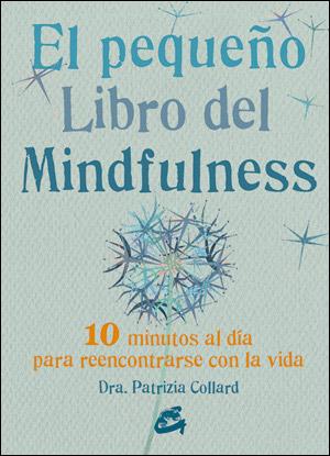 El Pequeño libro del mindfulness