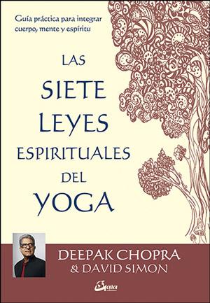 Las siete leyes espirituales del yoga