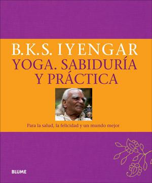 Yoga. Sabiduría y práctica