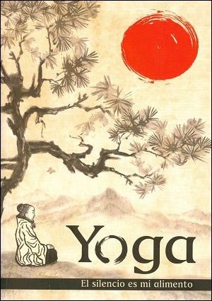 Yoga. El silencio es mi alimento