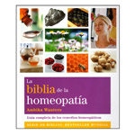 La Biblia de la Homeopatía