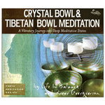 Crystal Bowl & Tibetan Bowl Meditation 2CD