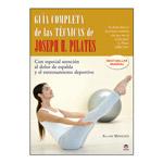 Guía completa de las ténicas de Joseph H. Pilates