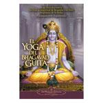El Yoga Del Bhagavad Guita
