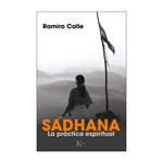 Sadhana. La práctica espiritual